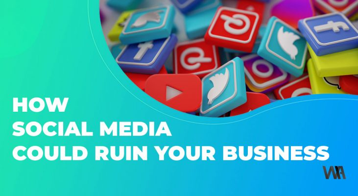 How social media could ruin your business